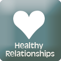 Healthy Relationships